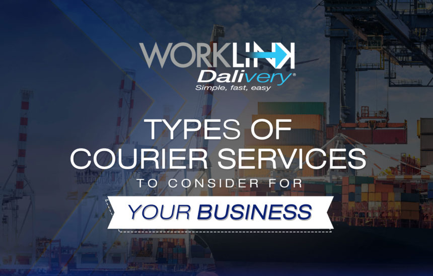 Types of Courier Services to Consider for Your Business