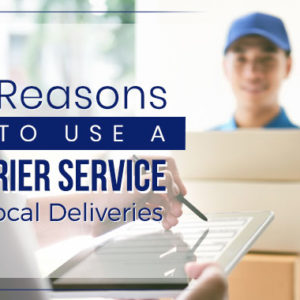 6 Reasons to Use a Courier Service for Local Deliveries