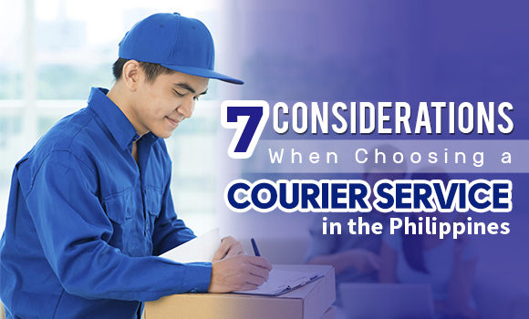 7 Considerations When Choosing a Courier Service in the Philippines