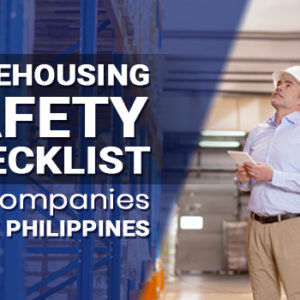 Warehousing Safety Checklist for Companies in the Philippines
