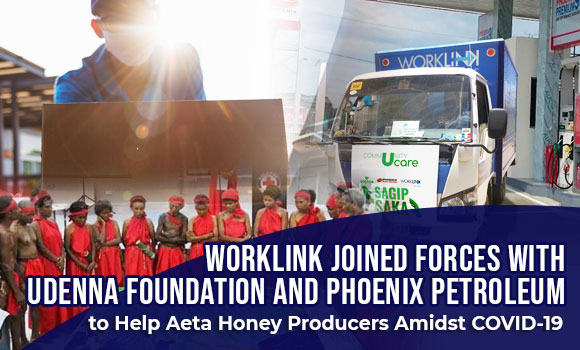 Worklink Joined Forces with Udenna Foundation and Phoenix Petroleum to Help Aeta Honey Producers Amidst COVID-19