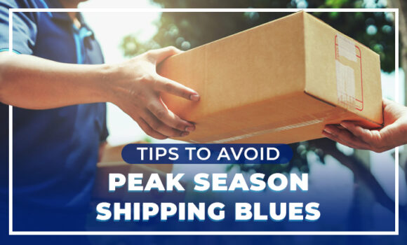 Tips to Avoid Peak Season Shipping Blues