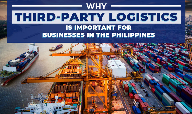Why Third-Party Logistics is Important for Businesses in the Philippines